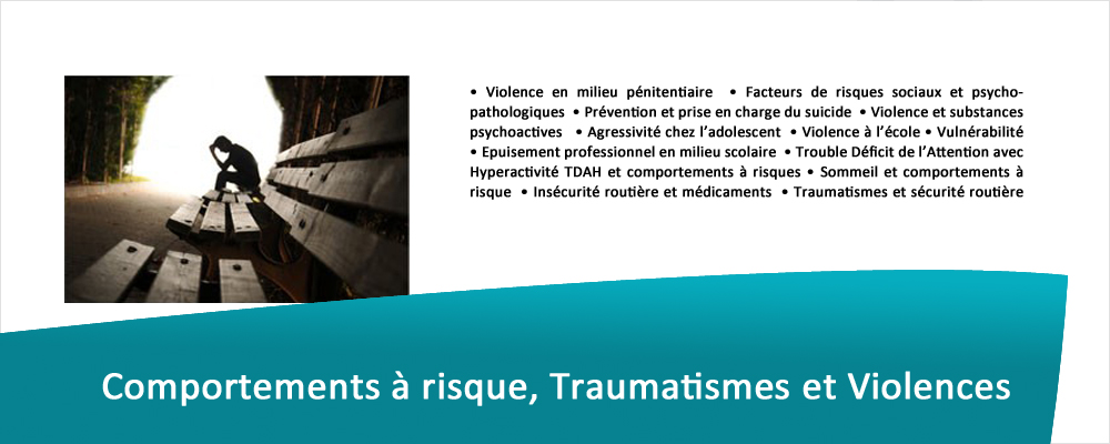 Comportements à risque, Traumatismes et Violences